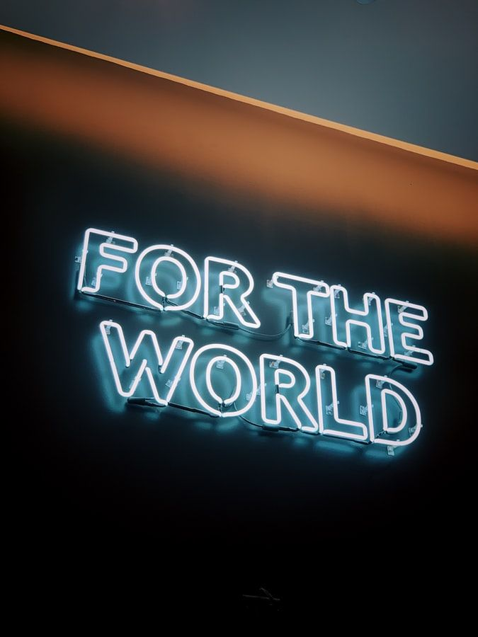 For the world neon sign to promote environmental activists